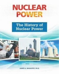 Книга The History of Nuclear Power