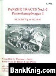 Книга Panzer Tracts No. 1-2: Panzerkampfwagen I. Kl.Pz.Bef.Wg. to VK 18.01 pdf в rar 44,72Мб
