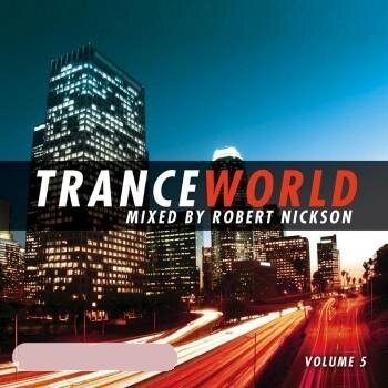 TranceWorld Vol. 5 (Mixed by Robert Nickson) (2CD) [2008]