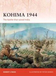 Книга Kohima 1944: The battle that saved India (Osprey Campaign 229)