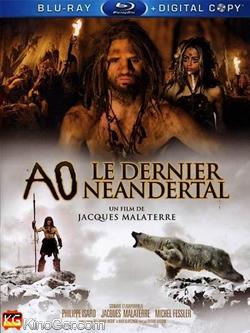 Ao, le dernier Néandertal (2010)