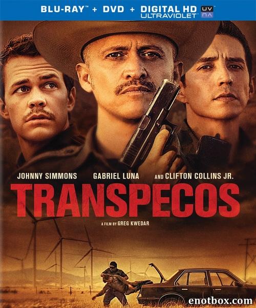 Транс-Пекос / Transpecos (2016/BDRip/HDRip)