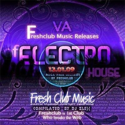 Fresh Club Music Releases Of Electrohouse (13.01.2009)