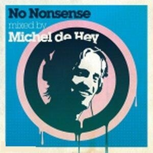 No Nonsense mixed by Michel de Hey (HEYCD01D) WEB (2008)
