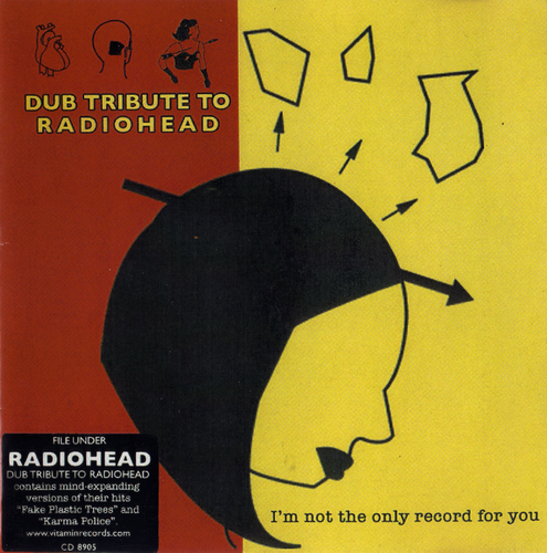 Dub Tribute to Radiohead - I'm not the only record for you (2006) FLAC