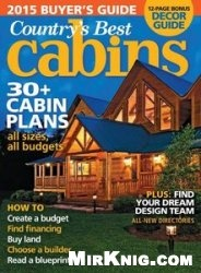 Журнал Country's Best Cabins Magazine 2015 Annual Buyer's Guide