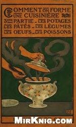 Книга Comment on forme une cuisiniere. Tome III