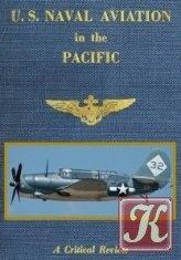Книга U.S. Naval Aviation in the Pacific