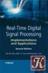 Книга Real-Time Digital Signal Processing: Implementation and Application