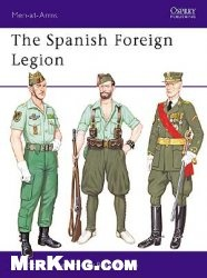 Книга The Spanish Foreign Legion