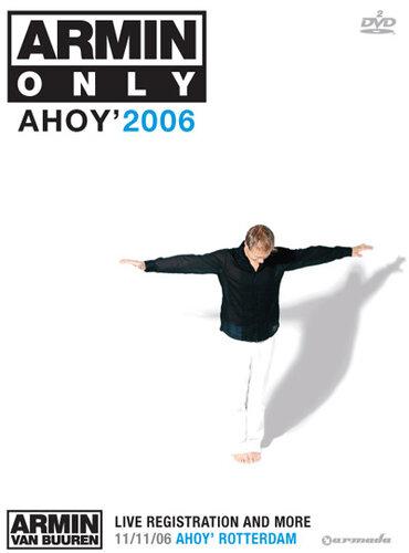 Armin Only - Ahoy'2006