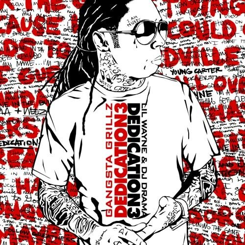 Lil Wayne & DJ Drama - Dedication 3 (2008)