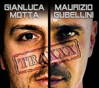 Gianluca Motta & Maurizio Gubellini Traxxx Vol.1 2 ...
