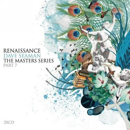 Dave Seaman - Renaissance: The Masters Series Part ...