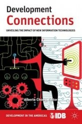 Книга Development Connections: Unveiling the Impact of New Information Technologies