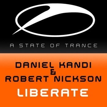 Daniel Kandi & Robert Nickson - Liberate