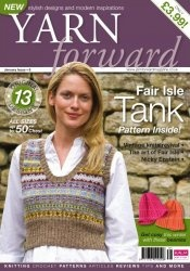 Журнал Yarn Forward (Knit), Issue 08 - January 2009