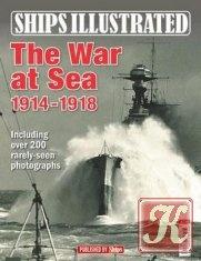 Книга The War at Sea 1914-1918 - Ships Illustrated