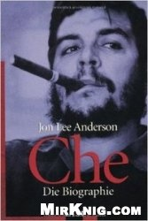 Книга Che. Die Biographie