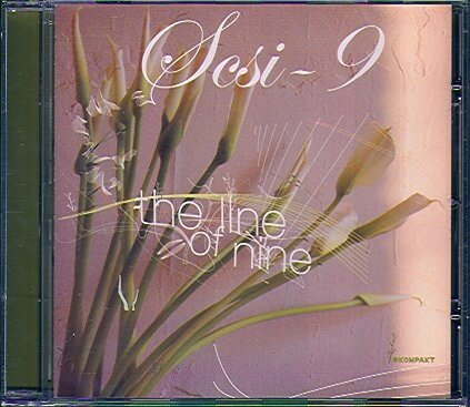 SCSI-9 - The Line Of Nine (2006)