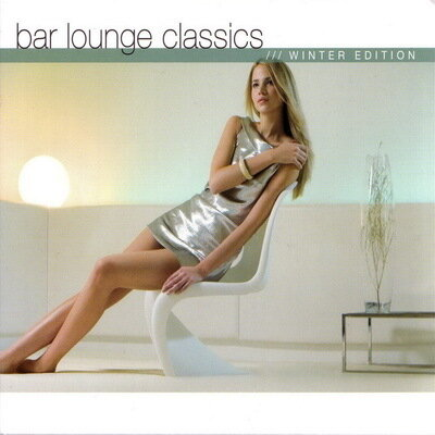 Lounge Classics - Winter Edition [2CD] 2006