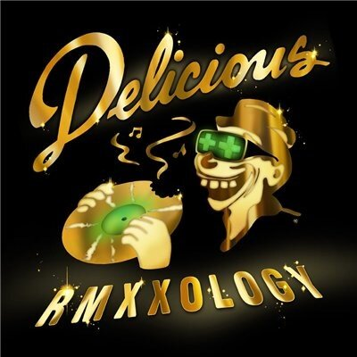 Delicious Vinyl All-Stars - Rmxxology (Deluxe Edit ...