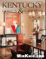 Журнал Kentucky Homes & Gardens №3 2013