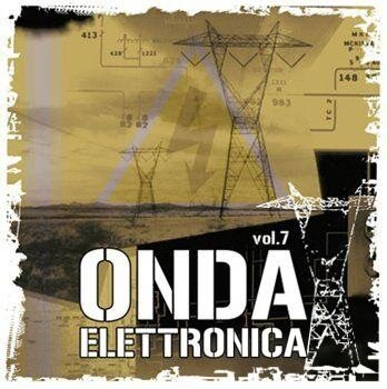 Onda Elettronica Vol.07 2CD (2009)