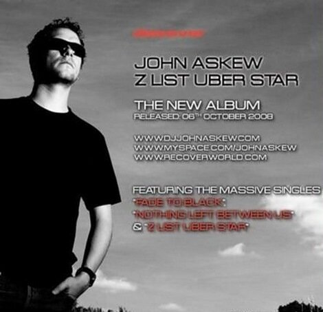 John Askew - Z List Uber Star [2008]