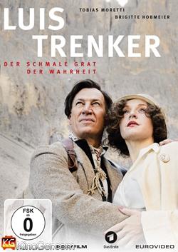 Luis Trenker - Der Schmale Grat der Wahrheit (2015)