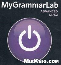 Книга MyGrammarLab ADVANCED C1/C2