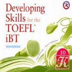 Книга Developing Skills for the iBT TOEFL