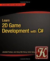 Книга Learn 2D Game Development with C#