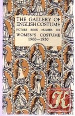 Книга The Gallery of English Costume Picture Book Number Six- Women's Costume 1900-1930