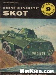 Книга Transporter opancerzony Skot  [Typy Broni i Uzbrojenia 009]