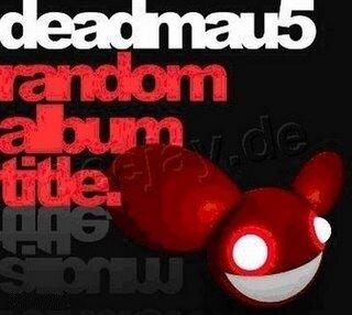 Deadmau5 - Random Album Title (Promo) (2008)