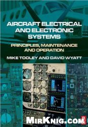 Книга Aircraft Electrical and Electronic Systems: Principles, operation and maintenance