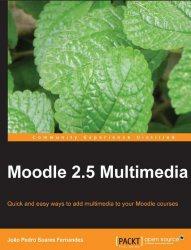 Книга Moodle 2.5 Multimedia