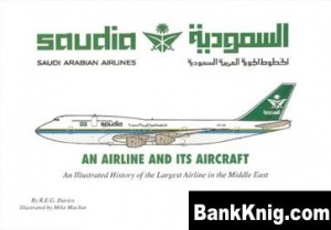 Книга Saudia: An Airline and Its Aircraft pdf-ocr 41,2Мб