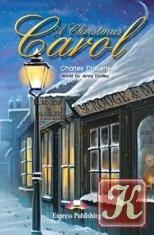 Книга Dickens Charles - A Christmas Carol (Адаптированная  )