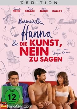 Mademoiselle Hanna und die Kunst Nein zu sagen (2015)