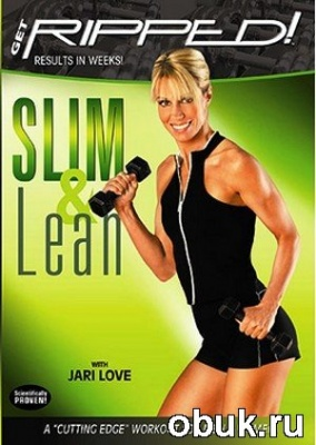 Jari Love - Get Ripped! Slim & Lean