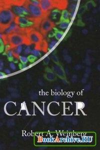 Книга The Biology of Cancer.