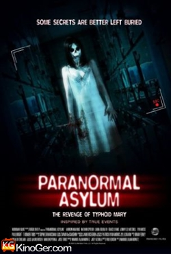 Paraormal Asylum: The Revege of Typhoind Mary (2013)