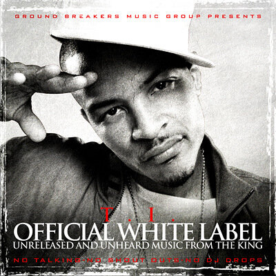 T.I. - Official White Label (2009)