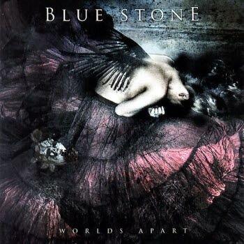 Blue Stone - Worlds Apart (2007)
