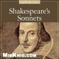 Аудиокнига William Shakespeare . Sonnets (audio)