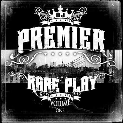 DJ Premier - Rare Play Volume 1 (2008)