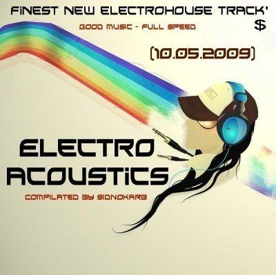 Electro Acoustics (10.05.2009)
