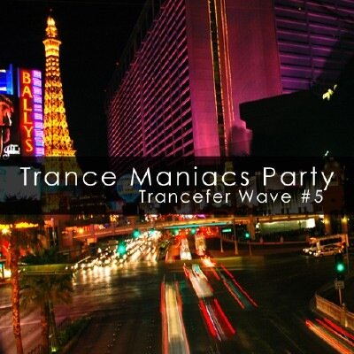 Trance Maniacs Party: Trancefer Wave #5